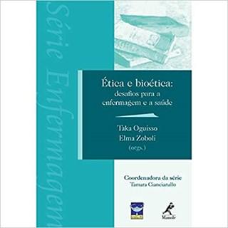 Livro Ética e Bioética: desafios para a Enfermagem e a saúde - Oguisso