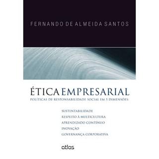 Livro - Ética Empresarial: : Políticas de Responsabilidade Social em 5 Dimensões - Santos