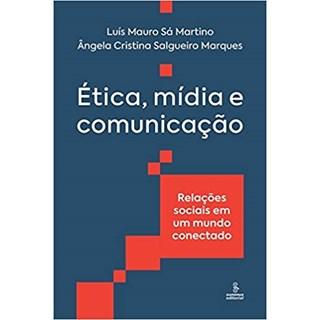 Livro - Ética, Mídia e Comunicação - Martino - Summus