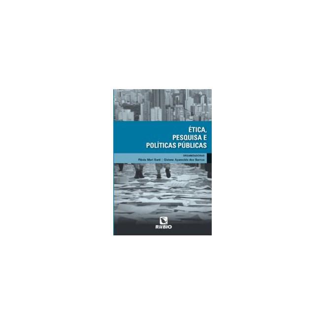 Livro - Ética, Pesquisa e Políticas Públicas - Sarti