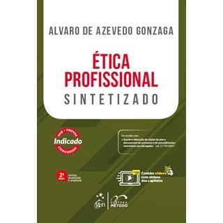 Livro - Ética Profissional Sintetizado - Gonzaga