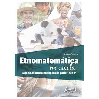 Livro - Etnomatemática na Escola - Fonseca - Appris