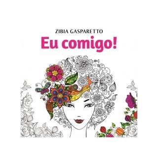 Livro - Eu Comigo Livro De Colorir - Gasparetto -  Vida e Consciência