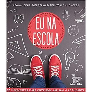 Livro - Eu Na Escola - Lopes - Baralho