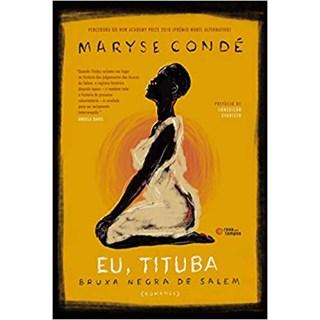 Livro - Eu, Tituba: Bruxa negra de Salem  - Condé