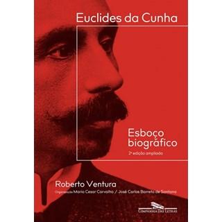 Livro - Euclides da Cunha: Esboço Gráfico - Ventura