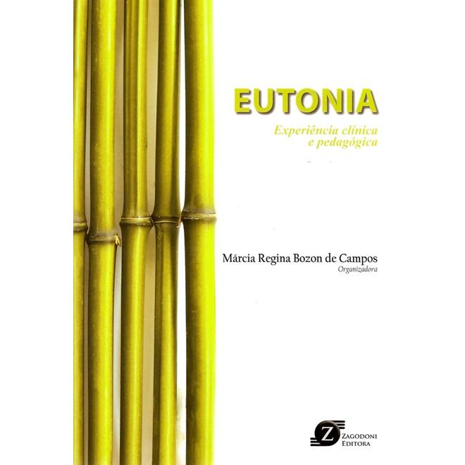 Livro - Eutonia - Experiência Clínica e Pedagógica - Campos