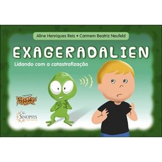 Livro  - Exageradalien - Lidando com a Catastrofização - Neufeld