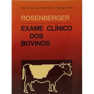 Livro - Exame Clínico dos Bovinos - Rosenberger