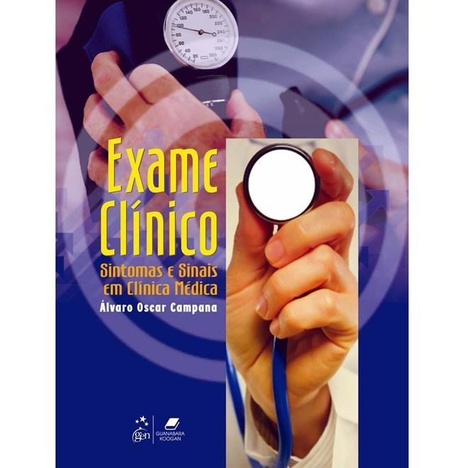 Livro - Exame Clínico - Sintomas e Sinais em Clínica Médica - Campana