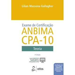 Livro - Exame de Certificação Anbima CPA-10 - Teoria - Gallagher - Atlas