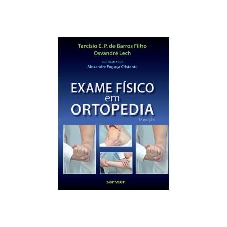 Livro - Exame Físico em Ortopedia - Barros