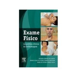 Livro - Exame Físico na Prática Clínica da Enfermagem - Santos