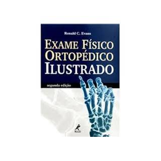 Livro - Exame Físico Ortopédico Ilustrado - Evans