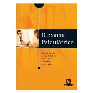 Livro - Exame Psiquiátrico, O - Caixeta