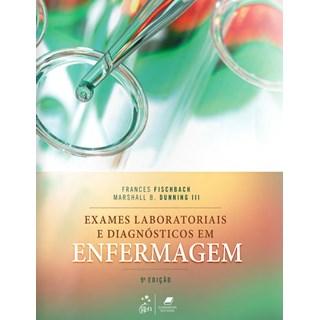 Livro - Exames Laboratoriais e Diagnósticos em Enfermagem - Fischbach