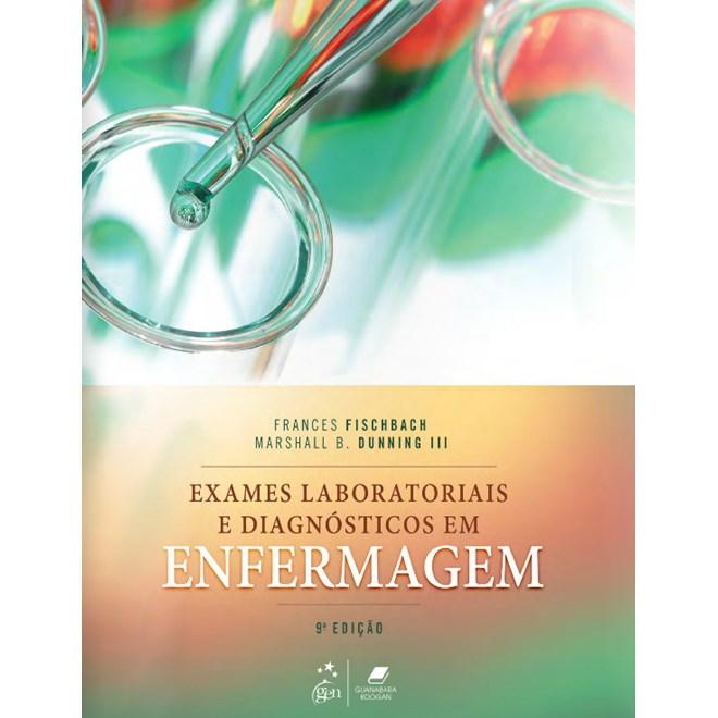 Livro Exames Laboratoriais E Diagnosticos Em Enfermagem
