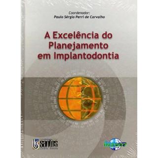 Livro - Excelência do Planejamento em Implantodontia - Carvalho