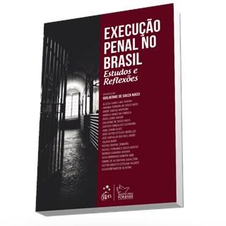 Livro - Execução Penal no Brasil - Estudos e Reflexões - Nucci