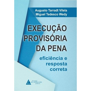 Livro Execução Provisória Da Pena - Vilela - Livraria do Advogado