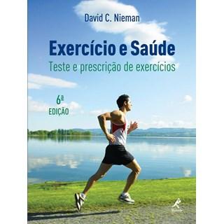 Livro - Exercício e Saúde Teste e Prescrição de Exercícios - Nieman