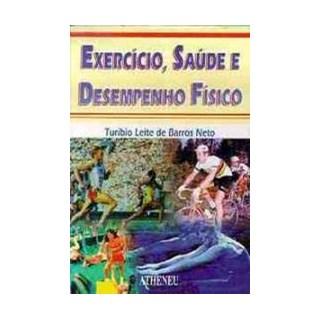 Livro - Exercício, Saúde e Desempenho Físico - Neto