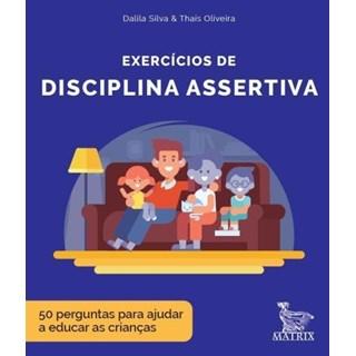 Livro - Exercícios De Disciplina Assertiva - Silva - Baralho