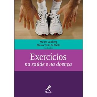Livro - Exercícios na Saúde e na Doença - Mello