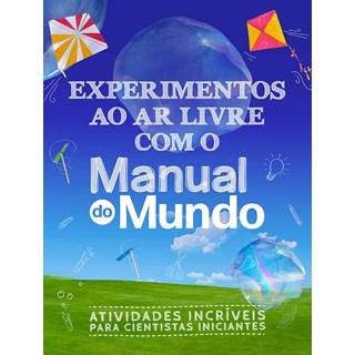 Livro Experimentos ao ar Livre com o Manual do Mundo - Thenório - Sextante