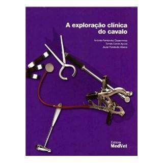 Livro Exploração Clínica do Cavalo, A - Casasnovas - Medvet
