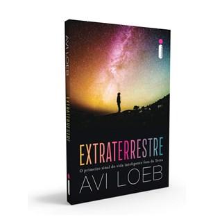 Livro Extraterrestre - Loeb - Intrínseca