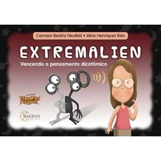 Livro - Extremalien: Vencendo o Pensamento Dicotômico - Neufeld