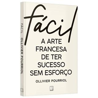 Livro Fácil a Arte Francesa de Ter Sucesso Sem Esforço - Record