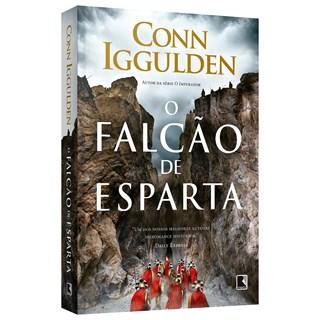 Livro Falcão de Esparta, O - Iggulden - Record - Pré-Venda