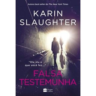 Livro Falsa Testemunha - Slaughter - Hapercollins - Pré-Venda