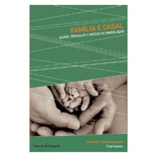 Livro - Família E Casal - Féres-Carneiro - Casa do Psicólogo