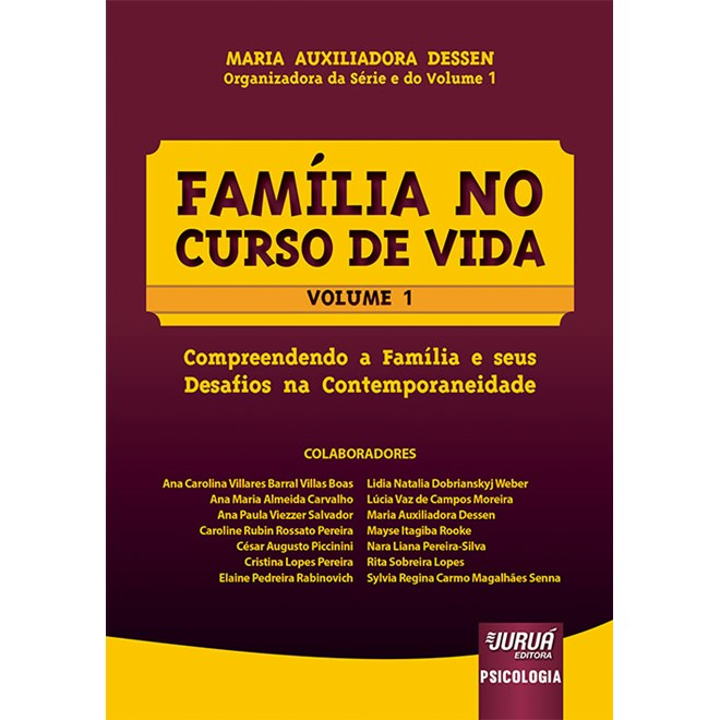 Livro - Família no Curso de Vida - Dessen - Juruá