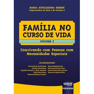 Livro Família no Curso de Vida Vol.2 - Dessen - Juruá