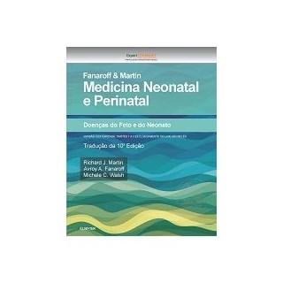 Livro - Fanaroff e Martin Medicina Neonatal e Perinatal - Martin