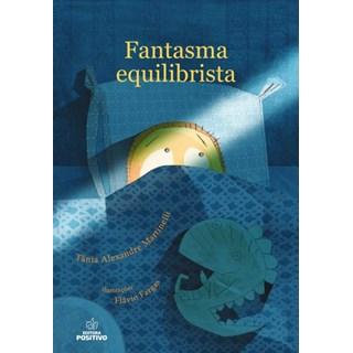 Livro - Fantasma Equilibrista - Martinelli - Positivo