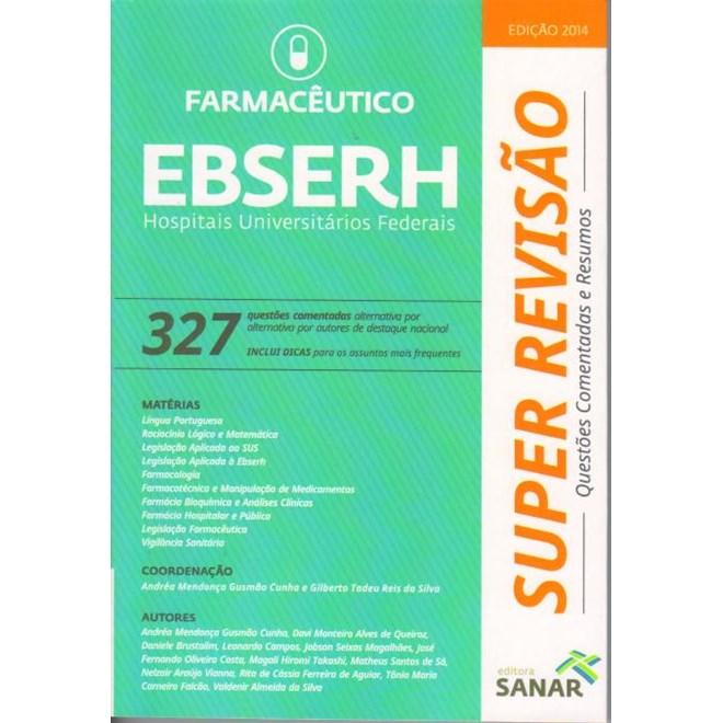 Livro - Farmacêutico - EBSERH - 327 Questões Comentadas - Cunha