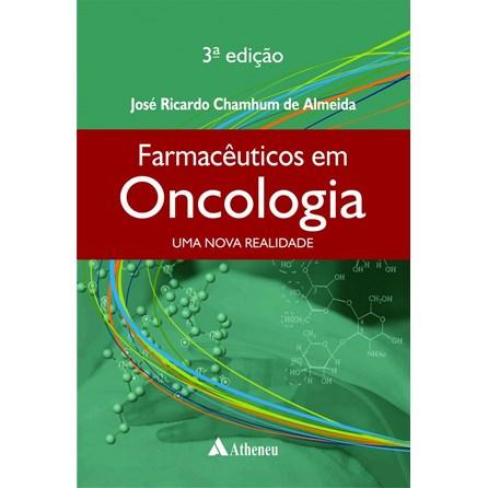 Livro - Farmacêuticos em Oncologia: Uma Nova Realidade - Chamhum