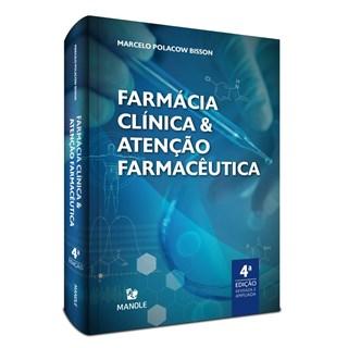 Livro Farmácia Clínica e Atenção Farmacêutica - Bisson - Manole