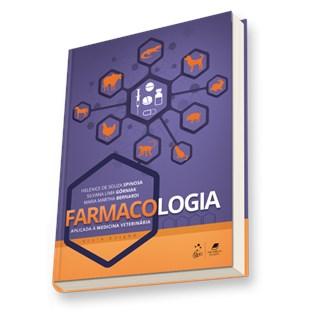 Livro - Farmacologia Aplicada à Medicina Veterinária - Spinosa