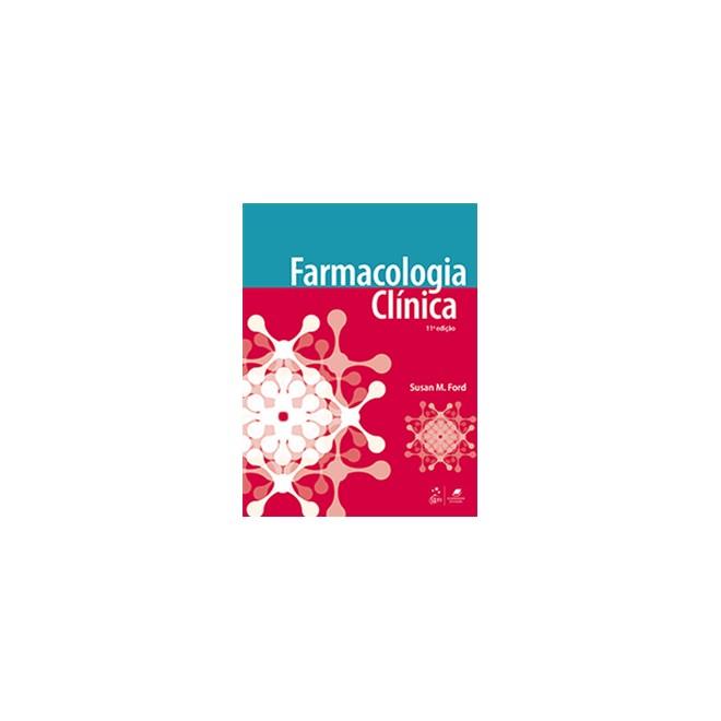 Livro - Farmacologia Clínica - Ford