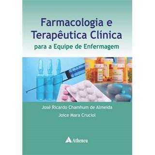 Livro - Farmacologia e Terapêutica Clínica para a Equipe de Enfermagem - Almeida