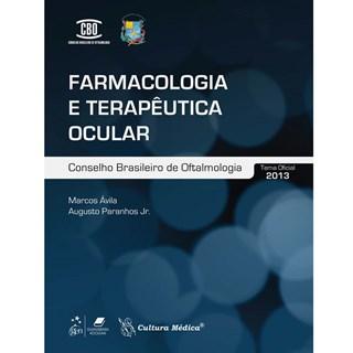 Livro - Farmacologia e Terapêutica Ocular - Avila