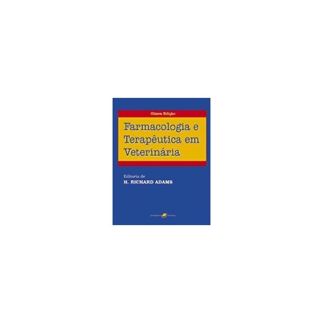 Livro - Farmacologia e Terapêutica Veterinária - Booth