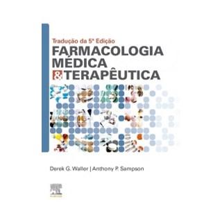 Livro - Farmacologia Médica e Terapêutica - Waller