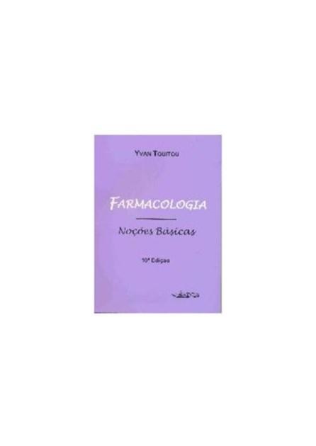 Livro - Farmacologia - Noções Básicas - Touitou